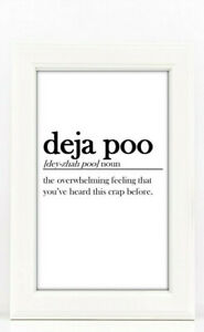 deja-poo-dictionary-definition-meaning-a4-print-quote-home-decor-funny-gift