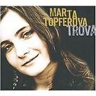 Marta Topferova - Trova (2010)