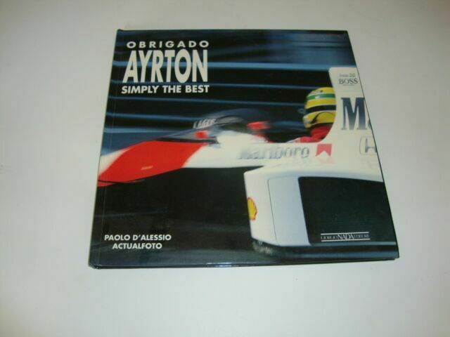 Obrigado Ayrton Simply The Best By Paolo D Alessio 1995 Hardcover For Sale Online Ebay
