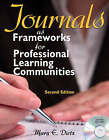 Journals as Frameworks for Professional Learning Communities by Mary E. Dietz (Paperback, 2008)