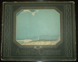 RARE-1920-ACROSS-THE-CONTINENT-FOLIO-NATIONAL-ELECTIC-LIGHT-ASSOCIATION-CA