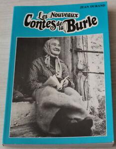 ENVOI-Auteur-JEAN-DURAND-Les-Nouveaux-Contes-de-la-Burle-EO-1984-Ardeche