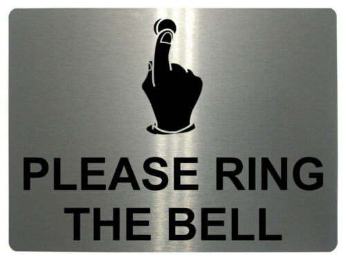 963 PLEASE RING THE BELL DIRECTION UP Metal Door Sign Plaque House Office Gate