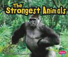 The Strongest Animals by Catherine Ipcizade (Hardback, 2011)