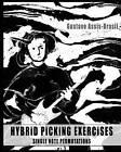 Hybrid Picking Exercises: Single Note Permutations by Gustavo Assis-Brasil (Paperback / softback, 2008)