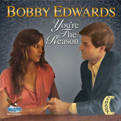 Bobby Edwards - You're the Reason [New CD]