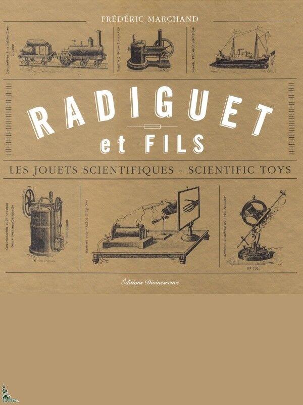 Radiguet et fils - Les jouets scientifiques - - - Scientific Toys c5a592