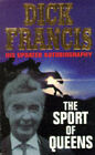 The Sport of Queens by Dick Francis (Paperback, 1995)