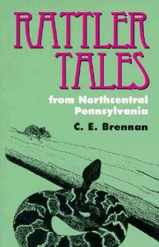 Rattler Tales from Northcentral Pennsylvania (Pitt Series in Nature  - VERY GOOD