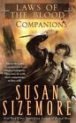 Companions Laws of The Blood Sizemore Susan 0441008755