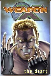 Weapon-X-The-Draft-Vol-1-Wolverine-TPB-Trade-Paperback