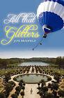 All That Glitters by Jane Bradfield (Paperback / softback, 2010)