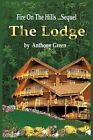 The Lodge 9781449062989 by Anthony Green Paperback