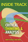 Inside Track to Critical Thinking and Analysis by Mary Deane, Erik Borg (Paperback, 2010)