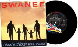 SWANEE-BLOOD-IS-THICKER-THAN-WATER-7-034-45-VINYL-RECORD-w-PICT-SLV-1990