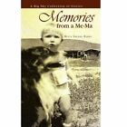 Memories From a Me-ma 9781441549624 by Bette Hamby Paperback