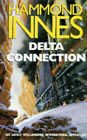 The Delta Connection by Hammond Innes (Paperback, 1997)