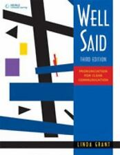 Well Said : Pronunciation for Clear Communication by Linda Grant (2010,...