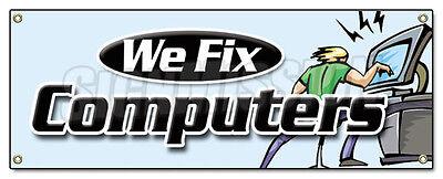 WE FIX COMPUTERS BANNER SIGN computer repair tech malware virus PC laptop