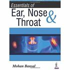 Essentials of Ear, Nose & Throat by Mohan Bansal (Paperback, 2016)