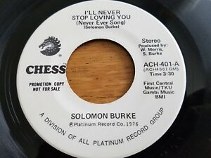 SOLOMON-BURKE-I-039-ll-Never-Stop-Loving-You-Never-Ever-Song-1976-NORTHERN-SOUL