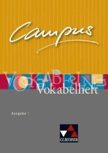 Campus - Ausgabe C. Gesamtkurs Latein in drei Bänden / Campus C Vokabelheft von Reinhard Heydenreich, Clement Utz und Andrea Kammerer (2010, Taschenbuch)