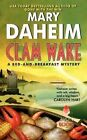 Clam Wake: A Bed-and-Breakfast Mystery by Mary Daheim (Paperback, 2015)