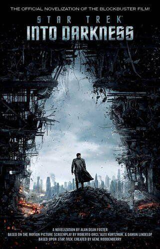 Star Trek: into Darkness: Film Tie-in Novelization By Alan Dean .9781471128905