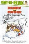 Henry and Mudge and The Snowman Plan by Cynthia Rylant 9780689834493