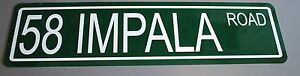 """METAL STREET SIGN 1958 """" 58 IMPALA ROAD """" 283 348 CHEVROLET CONVERTIBLE CHEVY"""
