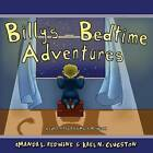 Billy's Bedtime Adventures by Amanda L Redwine (Paperback / softback, 2012)