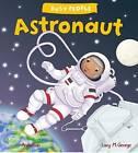 Busy People: Astronaut by Lucy Cuthew, Lucy M. George (Hardback, 2016)
