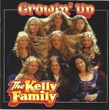 THE KELLY FAMILY / GROWIN' UP * NEW CD * NEU *