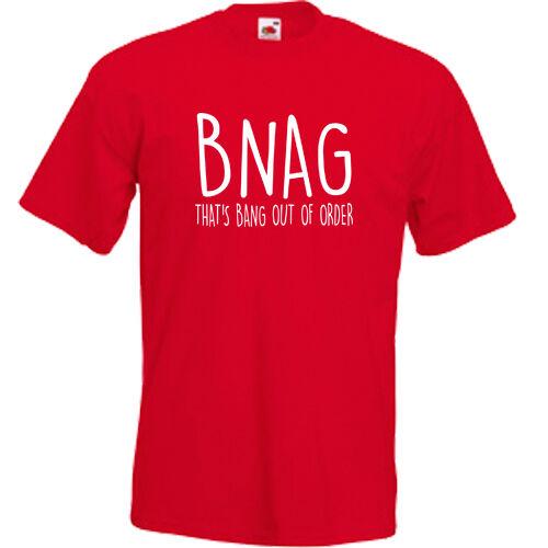 BNAG THATS BANG OUT OF ORDER Funny Birthday Joke Xmas Rude Present T SHIRT TEE
