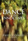 Dance of the Innocents by Todd R Lockwood (Hardback, 2011)