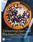 Zimtschnecken und Blaubeerkuchen von Miisa Mink (2012, Gebunden)