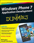 Windows Phone 7 Application Development For Dummies by Bill Hughes, Indrajit Chakrabarty (Paperback, 2011)