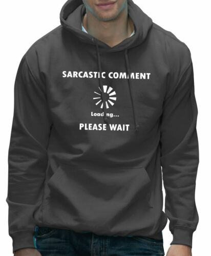 Please Wait Funny Geeky Unisex Hoodie Sarcastic Comment Loading...