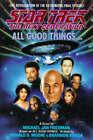 Star Trek - the Next Generation: All Good Things by Michael Jan Friedman (Hardback, 1994)