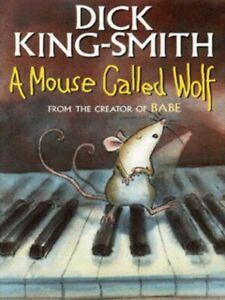 A-mouse-called-Wolf-by-Dick-King-Smith-Paperback-Expertly-Refurbished-Product