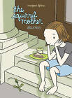 Squirrel Mother by Megan Kelso (Paperback, 2006)