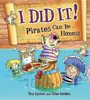 Pirates Can be Honest by Tom Easton (Paperback, 2015)