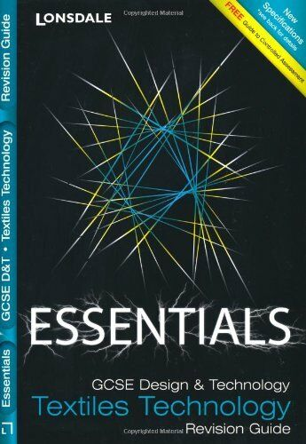 1 of 1 - Lonsdale GCSE Essentials - Textiles Technology: Revision Guide By VARIOUS