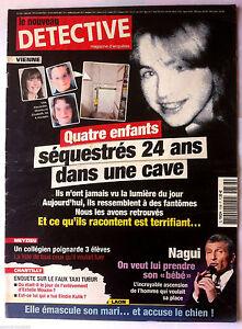 Detective Du 7/5/2008; Vienne; 4 Enfants Séquestrés 24 Ans Dans Une Cave/ Nagui