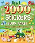 2000 Stickers Busy Farm: 36 Fun and Friendly Activities! by Emily Stead (Paperback / softback, 2016)