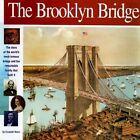 The Brooklyn Bridge: A Wonders of the World Book by Elizabeth Mann (Hardback)