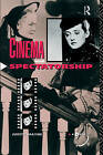 Cinema and Spectatorship by Judith Mayne (Paperback, 1993)