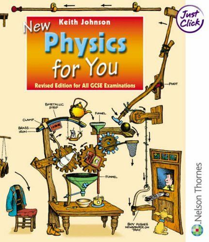 New Physics for You Student Book: Revised Edition for all GCSE Examinations: St