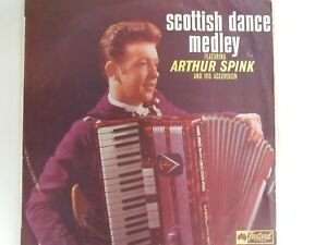 Details about ARTHUR SPINK and his ACCORDION - Scottish Dance Medley - LP