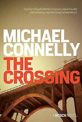1 of 1 - The Crossing by Michael Connelly (Paperback, 2015)